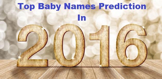 Top Baby Names 2016 Prediction